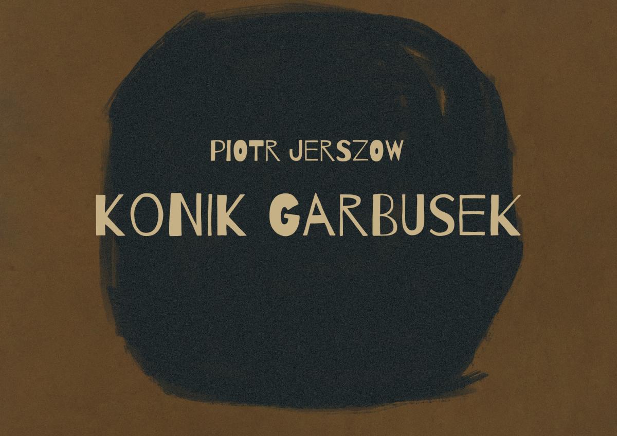 Konik Garbusek Piotra Jerszowa